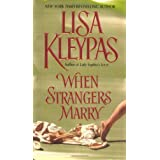 When Strangers Marryby Lisa Kleypas