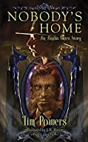 Nobody's Home: An Anubis Gates Story