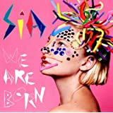We Are Bornpar Sia
