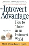 The Introvert Advantage: Making the Most of Your Inner Strengths