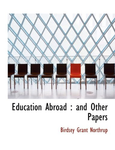 Education Abroad: and Other Papers