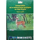 Conservation de la nature et aires protegees en Cote d'Ivoire