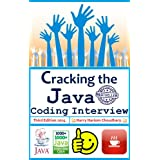 Cracking The Java Coding Interview 2014 Edition: Total +1000 Java Programming Questions and Solutions (Java/J2EE...