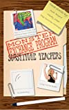 img - for Monster Exchange Program Substitute Teachers (The Monster Exchange Program) book / textbook / text book