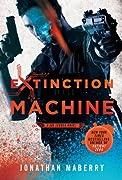 Extinction Machine: A Joe Ledger Novel by Jonathan Maberry cover image
