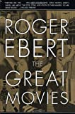 The Great Movies (0767910389) by Ebert, Roger