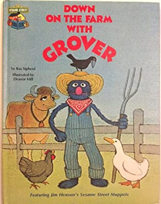 Down on the Farm with Grover: Featuring Jim Henson's Sesame Street Muppets