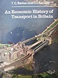img - for Economic History of Transport in Britain (University Library) book / textbook / text book