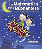 img - for La matematica della buonanotte. Una buona scusa per stare alzati fino a tardi book / textbook / text book