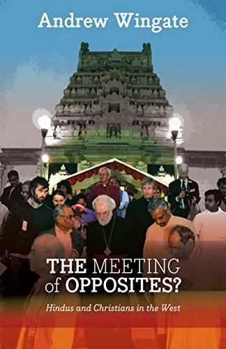 The Meeting of Opposites: Hindus and Christians in the West