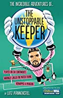 The Unstoppable Keeper (English Edition)