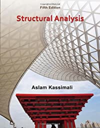 Structural Analysis:: Kassimali, Aslam