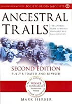 Ancestral Trails: The Complete Guide to…