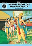 Heroes from the Mahanbharata (Amar chitra katha) (Pancharatna Series)