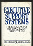 img - for Executive Support Systems: The Emergence of Top Management Computer Use by John F. Rockart (1988-01-03) book / textbook / text book