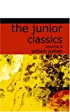 The Junior Classics (Volume 6 Old-Fashioned Tales)