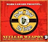 Duke Reid Mark Lamarr Presents, Nuclear Weapon: Rare and Previously Unissued Early '60s Ska