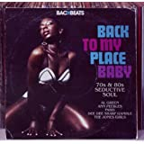Back To My Place Baby - 70'S & 80'S Seductive Soulby Various Artists