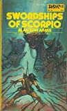 Swordships of Scorpio (The Saga of Prescot of Antares, 4) (1051004810) by Alan Burt Akers