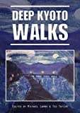 img - for Deep Kyoto: Walks book / textbook / text book