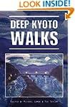 Deep Kyoto: Walks