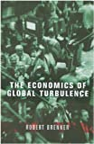 """The Economics of Global Turbulence The Advanced Capitalist Economies from Long Boom to Long Downturn, 1945-2005"" av Robert Brenner"