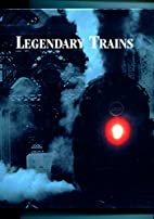 Legendary Trains by Atlas Editions