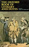 img - for The Oxford Book of Literary Anecdotes book / textbook / text book