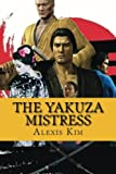 img - for The Yakuza Mistress book / textbook / text book