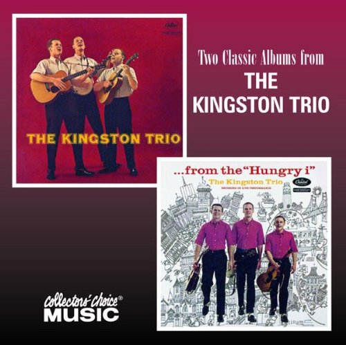 The Kingston Trio/...From the Hungry i