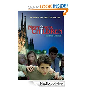 Kindle Daily Deal: Neptune's Children, by Bonnie Dobkin. Publisher: Walker Books; 1 edition (October 1, 2011)