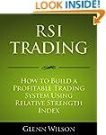 RSI Trading: How to Build a Profitabl...