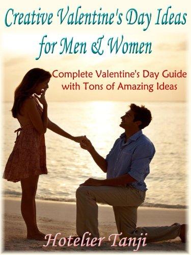 Creative Valentine's Day Ideas for Men & Women