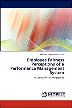 employees perception of performance appraisal system Organizations overall performance is affected by individual and group performance of its employees performance appraisal system (pas) is a critical component of the overall human resource management function in the kenyan public service  nzuve, stephen and ng'ang 'a ng'endo, monica, an assessment of employees' perception of performance.
