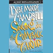 Singing in the Comeback Choir | [Bebe Moore Campbell]