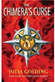 The Chimera's Curse: The Companions Quartet: Book 4: Bk. 4