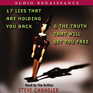 17 Lies that Are Holding You Back and the Truth that Will Set You Free Audiobook