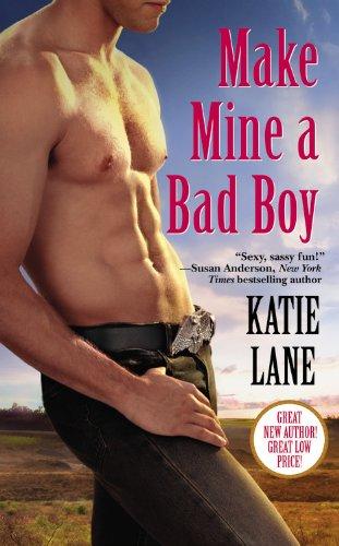 Make Mine A Bad Boy – Katie Lane