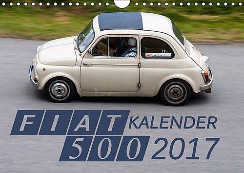 fiat-500-kalender-2017-wandkalender-2017-din-a4-quer-fotografien-des-klassischen-500ers-monatskalend
