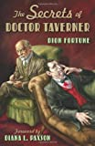 Secrets Of Doctor Taverner