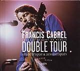 echange, troc Francis Cabrel - Double Tour (Coffret 3 CD inclus livret luxe)