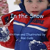 img - for In the Snow (Literacy Link to Phonology) (Volume 1) book / textbook / text book