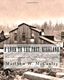 A Look To The Past: Kirkland: From wilderness to high-tech - Kirkland history in 50 vignettes