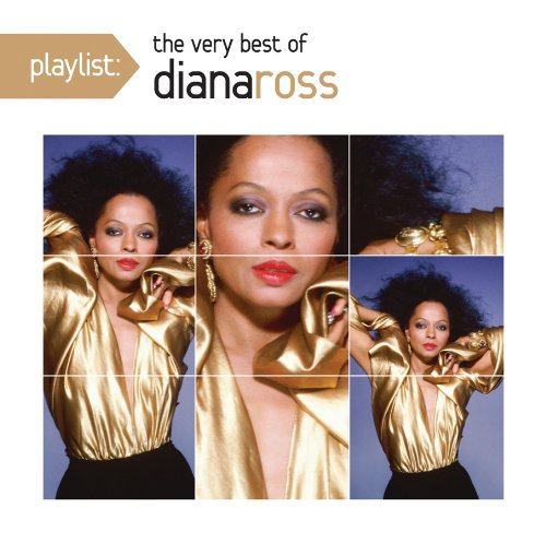 Diana Ross - Playlist: The Very Best of Diana Ross - Zortam Music