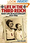 Life in the Third Reich: Daily Life i...