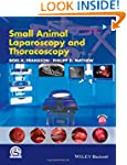 Small Animal Laparoscopy and Thoracos...