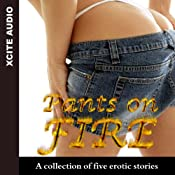 Pants on Fire: A Collection of Five Erotic Stories | [Miranda Forbes]