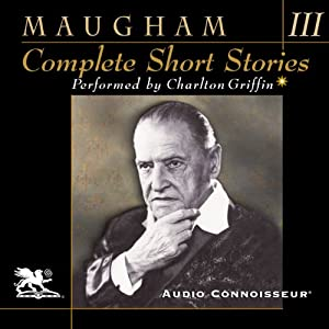 Complete Short Stories, Volume 3 | [W. Somerset Maugham]
