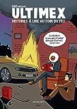 Ultimex, histoires à lire au coin du feu