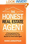 The Honest Real Estate Agent:  A Trai...